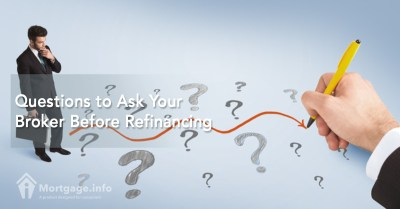 Questions to Ask Your Broker Before Refinancing