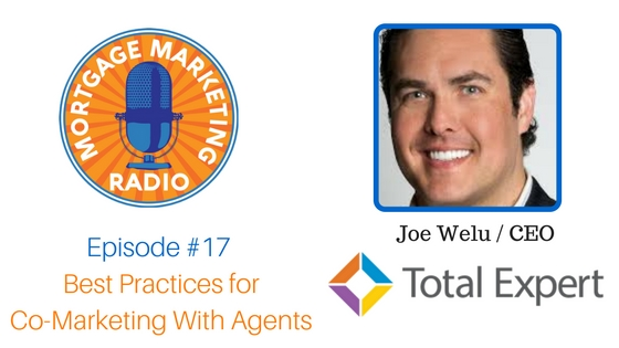 Episode #17: Best Practices for Co-Marketing With Agents
