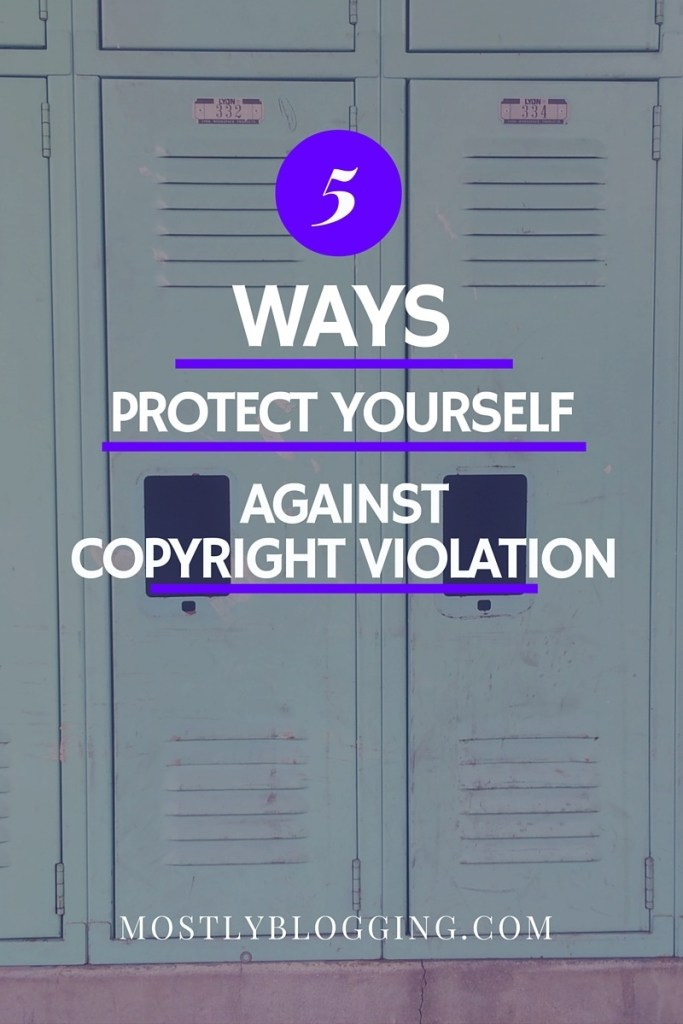 #Bloggers can protect themselves from copyright violation #blogging