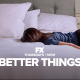 better things FX