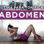 Tonificar abdomen | Rutina en casa