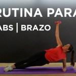 Rutina para abs y brazo | Pau Zurita