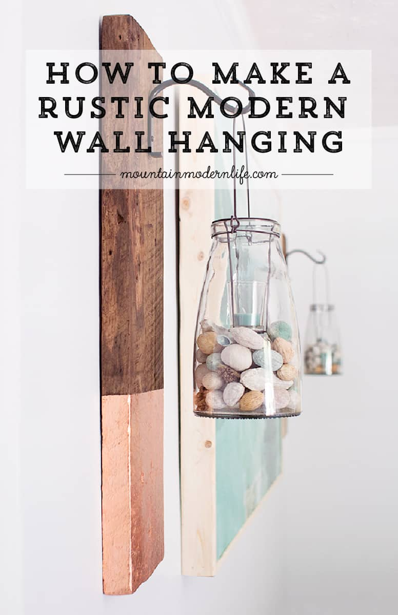 Give old wood new life by upcycling it into a modern rustic wall hanging! This project is super easy and I love mix of copper and wood. MountainModernLife.com