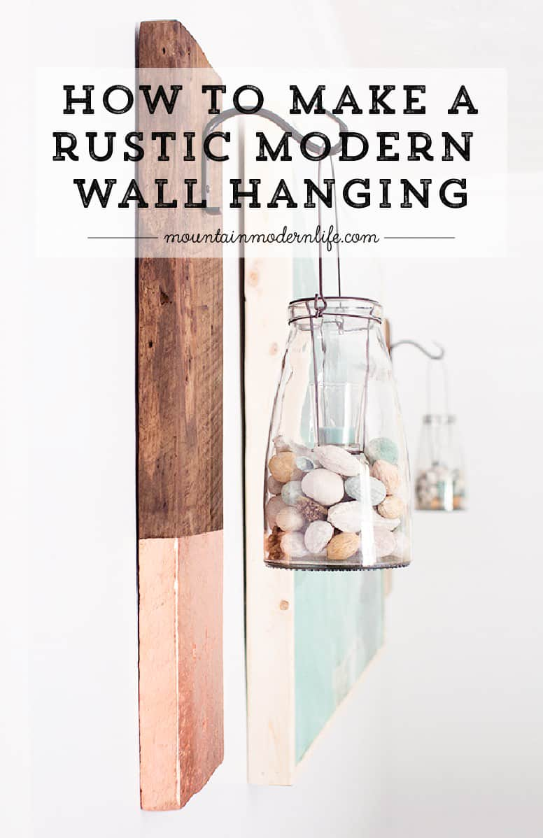 Give old wood new life by reimagining it into a modern rustic wall hanging! This project is super easy and is fun way to display lanterns and plants.