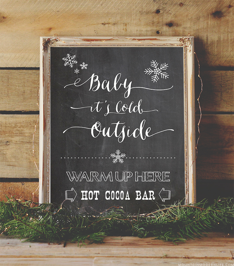 "Warm up your holiday party, winter wedding, or other event with this vintage-style Hot Chocolate Bar Printable that says ""Baby it's cold outside"". MountainModernLife.com"