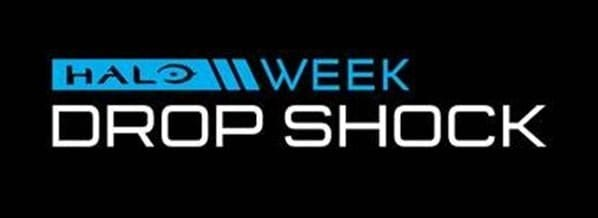 HALO Week Drop Shock