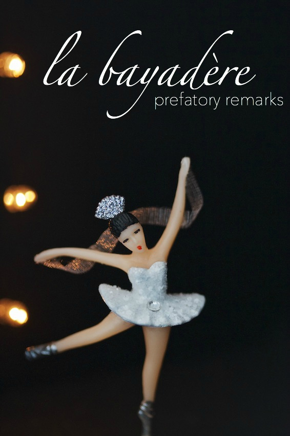 famous ballets explained (kind of): la bayadère // movita beaucoup