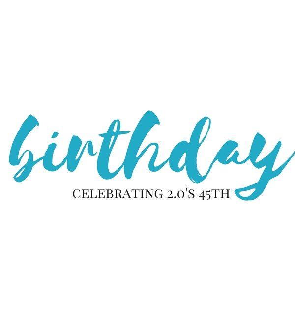 2.0's birthday // movita beaucoup
