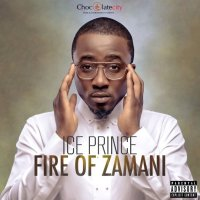ICEPRINCE - FIRE OF ZAMANI [FULL ALBUM DOWNLOAD]