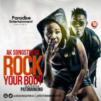 AK Songstress [@aksongstress] – Rock Your Body ft. PatoRanking [@patorankingfire] : Music