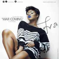 Eva [@evaalordiah] – War Coming ft. Sir Dauda : Music