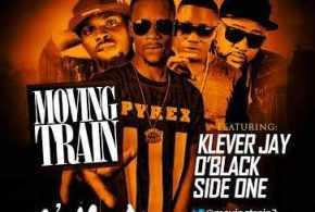 Moving Train – Omo Aiye ft. Klever Jay, O'Black & Side One : Music