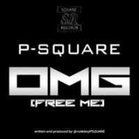 Download MP3: P Square - OMG [Free Me]