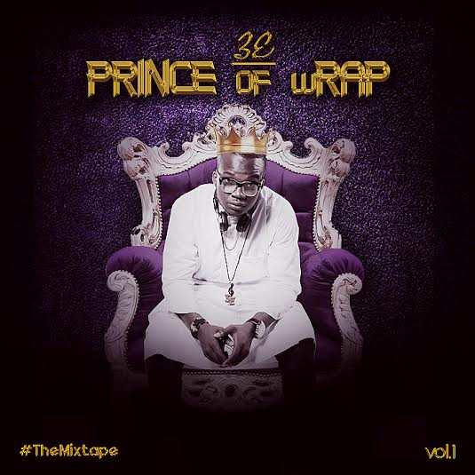Download Album: 3E [@3E_Eyo] - Prince Of wRap Vol.1 [15 Track Mixtape]