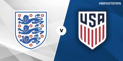 England vs USA Betting Tips & Preview - MrFixitsTips