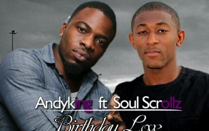 Andy King ft. Soul Scrollz - Birthday Love cover
