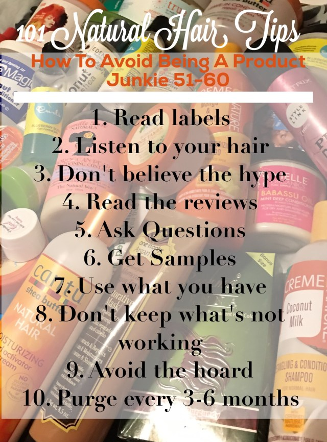 101 Natural Hair Tips: How to avoid being a Product JunkieTips