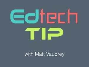 EdTech Tip Graphic9.001