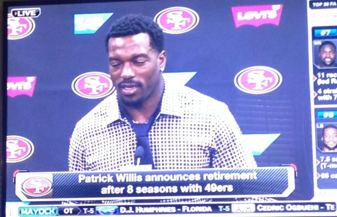 """Patrick Willis confirmed during his press conference that his future health was a prime consideration in his decision to retire. """"No regrets,"""" Willis said. """"I gave this game everything I had."""""""
