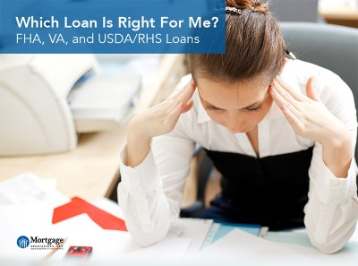 Which Loan Is Right For Me?: FHA, VA, and USDA/RHS Loans - Mortgage Specialists LLC
