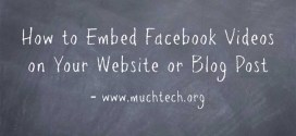 How to Embed Facebook Videos on Your Website or Blog Post