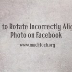 How to Rotate Incorrectly Aligned Photo on Facebook