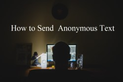 How to Send Anonymous Text