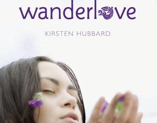 Wanderlove by Kristen Hubbard