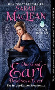 One Good Earl Deserves a Lover by Sarah MacLean
