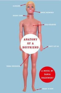 Anatomy of a Boyfriend by Daria Snadowsky