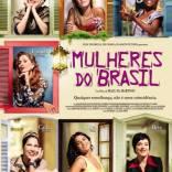 """Elisa Tolomelli produziu o longa """"Mulheres do Brasil"""", de Malu De Martino"""