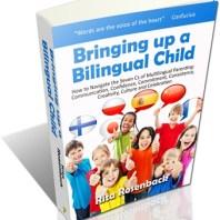 Bringing up a Bilingual Child by Rita Rosenback