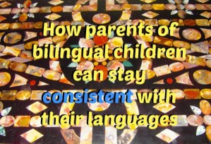 How parents can stay consistent with their languages