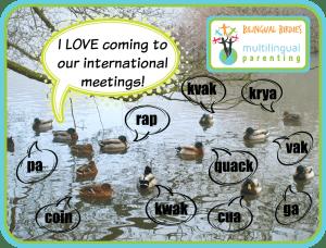 Bilingual Birdies - I love coming to our international meetings!