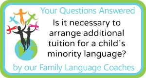 Q&A: Is it necessary to arrange additional tuition for a child's minority language?