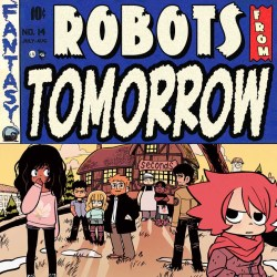 robots from tomorrow bryan lee omalley seconds