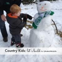 Country Kids: let's build a snowman