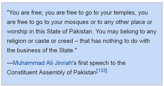 Muhammad Ali Jinnah started singing the tune of a secular Pakistan. This excerpt is from his first speech to the Constituent Assembly of Pakistan in 1947.
