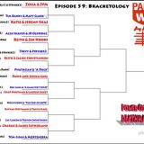 Episode 59: Power Couple Deathmatch Bracketology with Rich Brautman