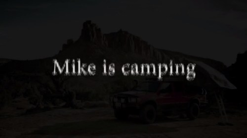 Mike is Camping