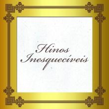 Line Records – Hinos Inesquecíveis: nova coletânea reúne clássicos da música gospel
