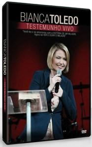"""Bianca Toledo lança DVD """"Testemunho Vivo"""" contando a história de sua recuperação"""