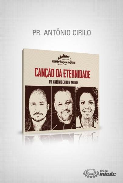 cd-antonio-cirilo-cancao-da-eternidade