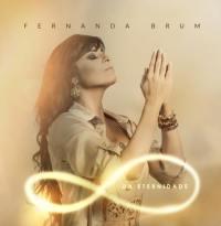 """""""Da Eternidade"""": novo CD de Fernanda Brum estreia entre os mais vendidos no iTunes"""
