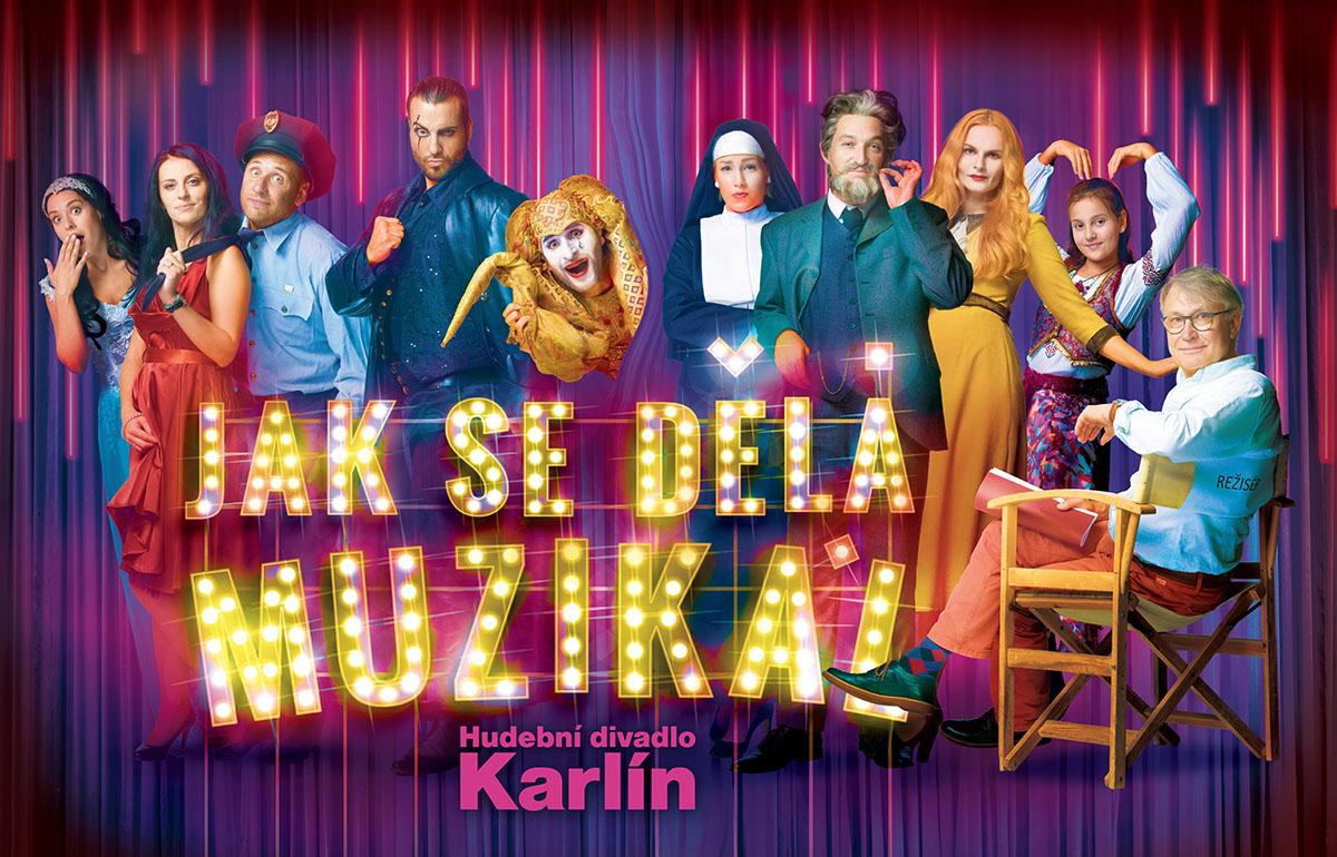 JAK SE DĚLÁ MUZIKÁL v Hudebním divadle Karlín - nová muzikálová revue