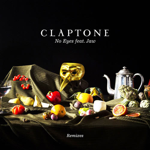 Claptone – No Eyes feat. Jaw (Soul Button Remix)