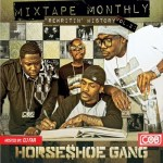 HORSESHOE GANG – BUSS IT DOWN