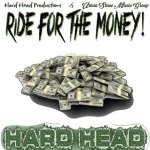 HARD HEAD – FOR THE MONEY
