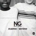 NICK GRANT – BLACK BOY WHITE BOY