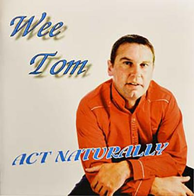 Wee Tom Act Naturally CD